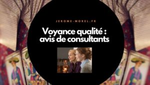 voyance qualite avis consultants