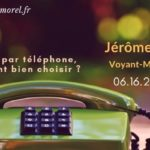 voyant par telephone jerome morel medium pur