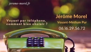 voyant par telephone jerome morel medium pur