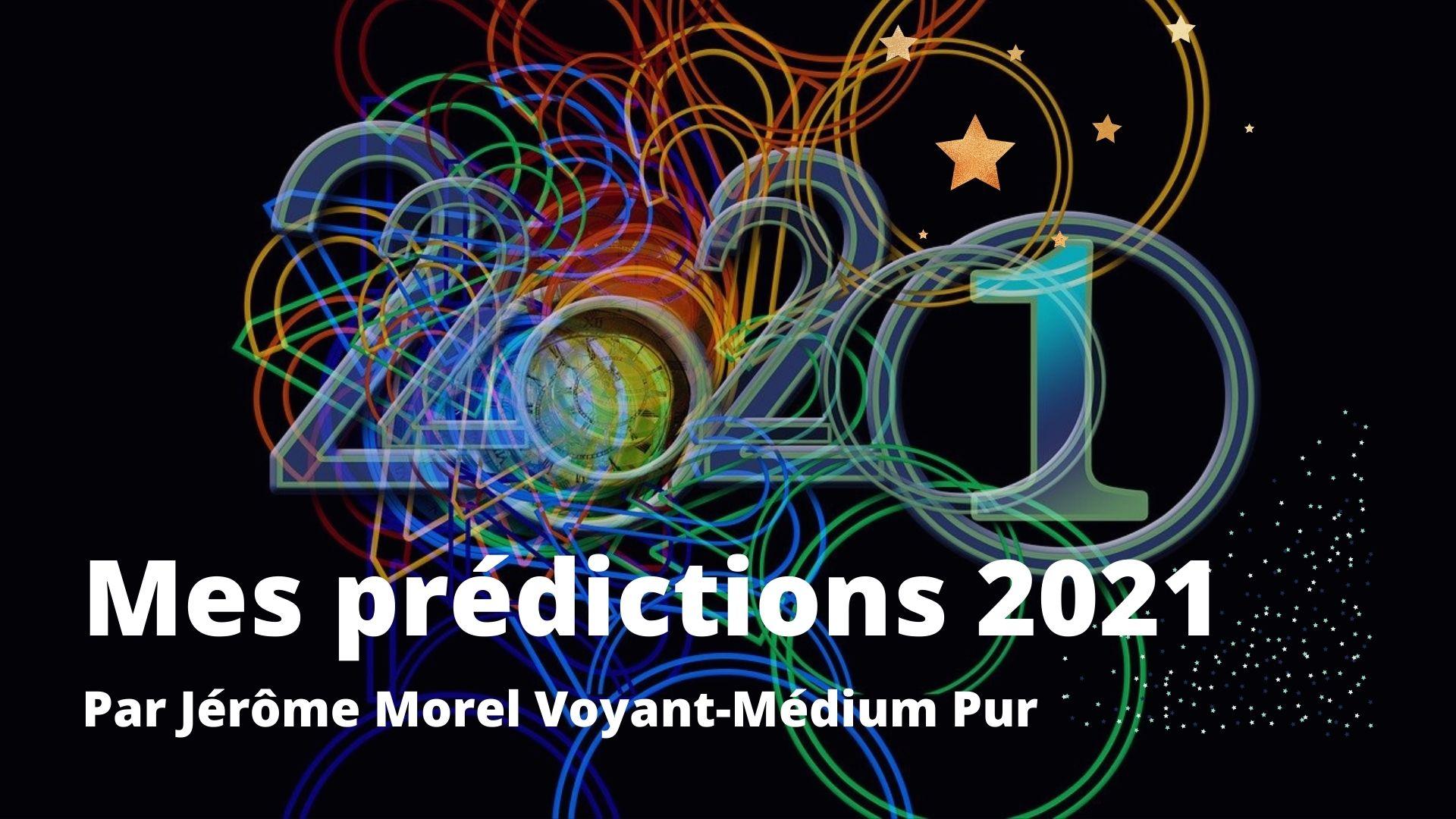 predictions 2021 jerome morel voyance