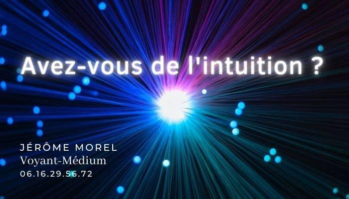 comment savoir si on a de l'intuition jerome morel